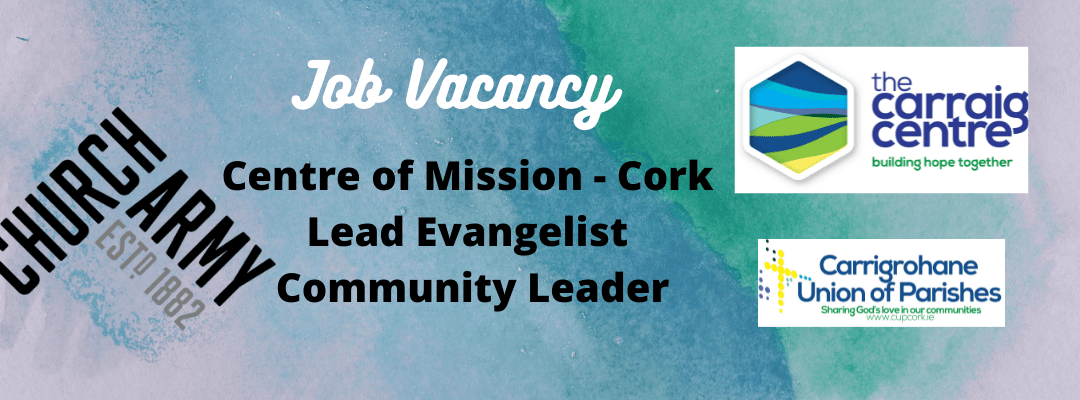 Vacancy for Carraig Centre Lead Evangelist- Community Leader
